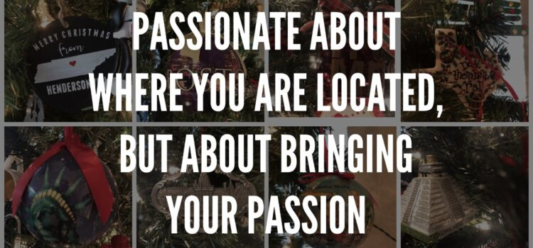 Bring your passion.